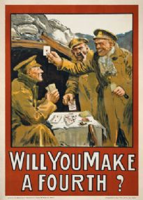 Will you make a fourth? Irish World War one poster.  Three soldiers playing cards outside a bunker. Printed in Ireland